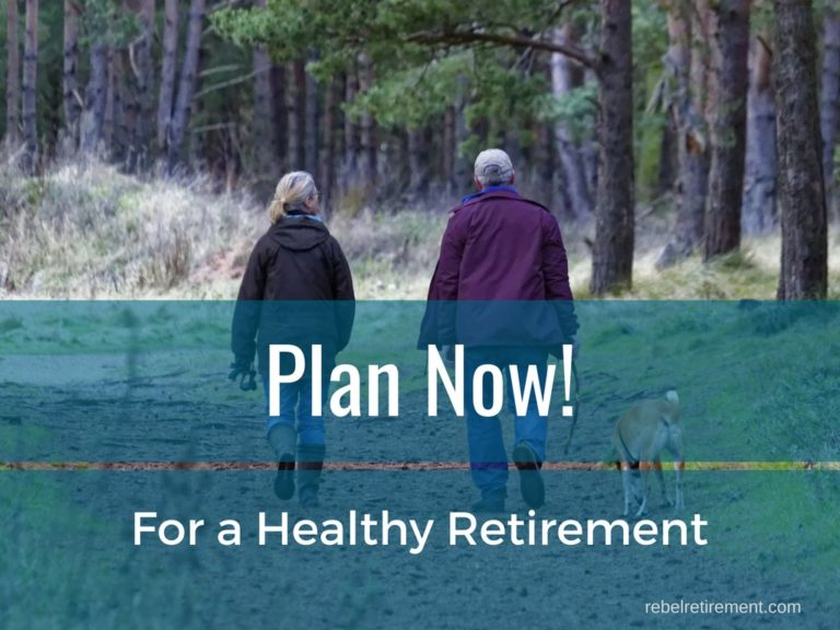 Plan Now for a Healthy, Energetic, Happy Retirement