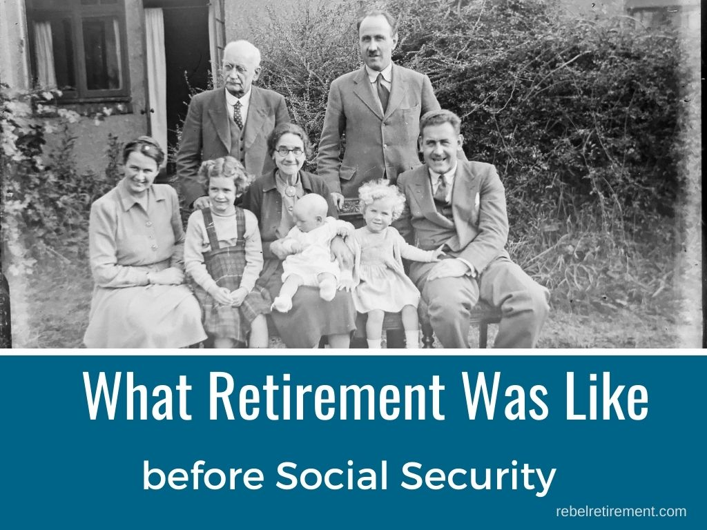 What Was Retirement Like Before Social Security
