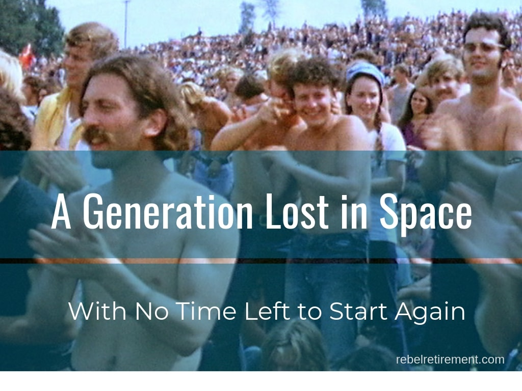 A generation lost in space-Rebel Retirement