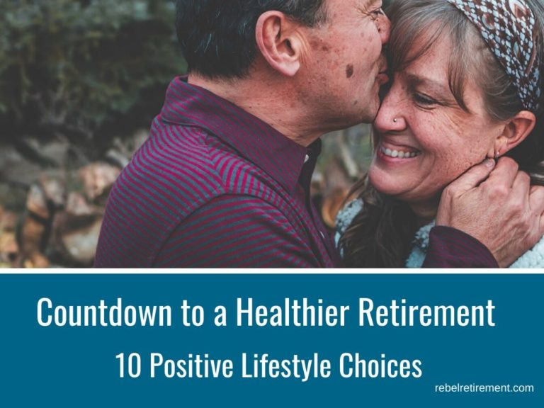 Countdown to a Healthier Retirement [10 Positive Lifestyle Choices]