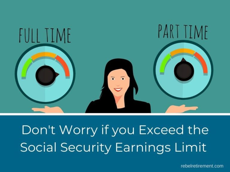 Exceeded Social Security Earnings Limit? [Don't Worry]