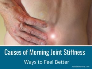 Morning Joint Stiffness - Rebel Retirement