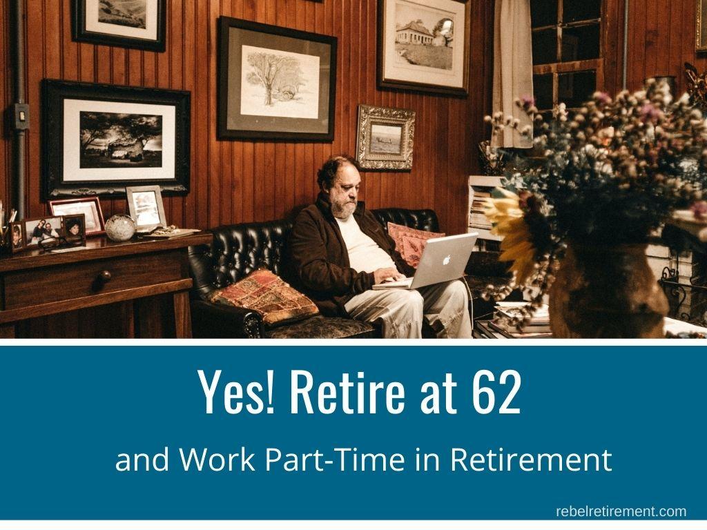 Work Part Time in Retirement - Rebel Retirement